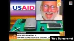 Material propagandístico del canal cubano Cubavisión sobre Alan Gross.