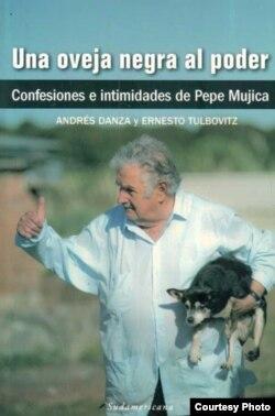 """""""La oveja negra al poder"""", libro con relatos de José Mujica."""