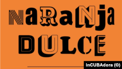 Naranja Dulce, revista cultural cubana de los años 80.
