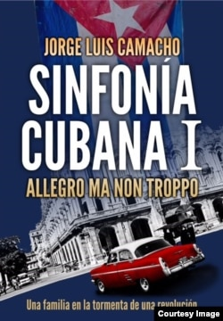 """Portada de la primera parte de la trilogía """"Sinfonía Cubana""""."""