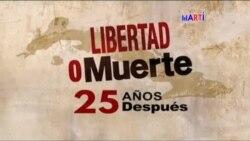 Libertad o Muerte | 25 años después