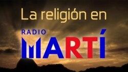 La Religión en Radio Martí