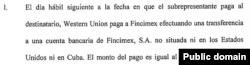 """La cuenta donde Fincimex recibe los depósitos de Western Union no esta situada ni en Estados Unidos """"ni en Cuba"""", reza una declaración jurada de la asesora legal de CIMEX, Mari Sulis Valmaña."""