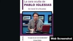 """Portada del libro """"La cara oculta de Pablo Iglesias"""", de Enrique Riobóo."""