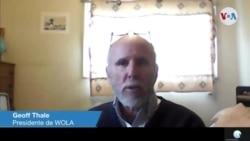 Entrevista de Geoff Thale, presidente de WOLA a VOA