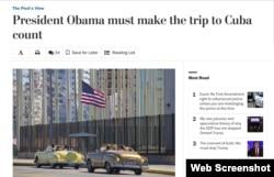 "Editorial de ""The Washington Post"": ""Visita a Cuba del Presidente debe servir para algo""."