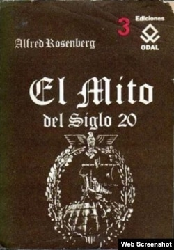 """El mito del siglo XX"", Alfred Rosenberg."