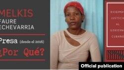 Melkis Faure, en la campaña del gobierno de Estados Unidos que preguntaba a Cuba: ¿Presos, por qué?