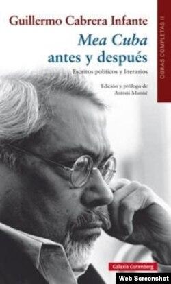 """Portada del libro """"Mea Cuba antes y después"""", recopilación de escritos de Cabrera Infante."""