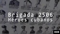 """""""Brigada 2506, héroes cubanos"""""""
