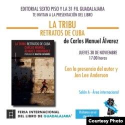 La tribu Retrato de Cuba fue presentada el 30 de noviembre en la Feria del Libro de Guadalajara