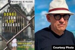 """Néstor Díaz de Villegas es el autor de """"De dónde son los gusanos""""."""