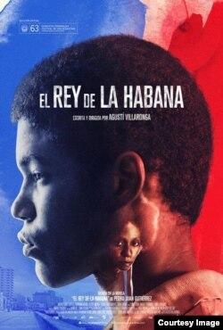 """Cartel del filme """"El Rey de La Habana""""."""
