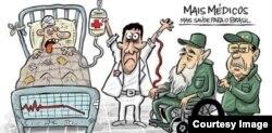 Caricatura de Bruno Galvao sobre la explotación de los médicos cubanos en Brasil.