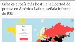 RSF: Cuba, el peor país en Latinoamérica en libertad de prensa