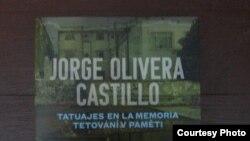 Jorge Olivera Castillo un escritor que burló la censura literaria en Cuba