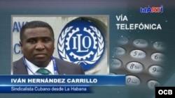 Iván Hernández Carrillo, sindicalista independiente - vía telefónica desde Colón, Matanzas, Cuba. (RADIO TELEVISIÓN MARTÍ0.