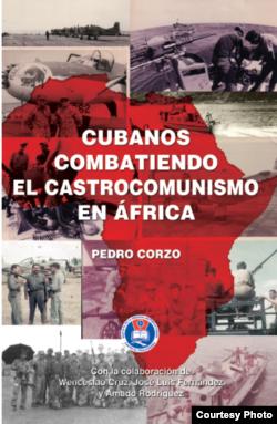 """Portada de """"Cubanos combatiendo al castrocomunismo en África""""."""