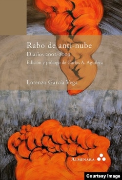 """Rabo de Anti-nube"", (Diarios 2002-2009). Ed. Amenara."