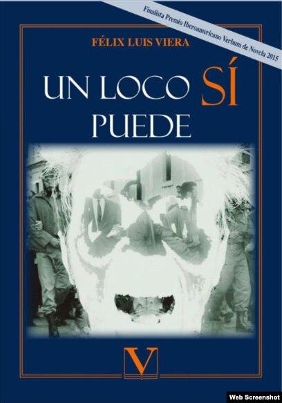 Portada del más reciente libro del escritor Félix Luis Viera