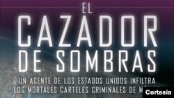 """Hipolito Acosta, """"El cazador de Sombras"""""""