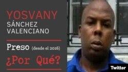 """EEUU denuncia caso de Yosvany Sánchez Valenciano como parte de la campaña """"Jailed for What?"""" ( #PresosPorQué)."""