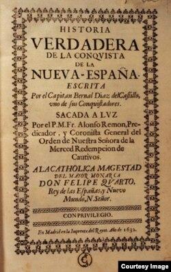 En la imprenta del reyno, 1632, Madrid. Portada de la primera edición de Historia verdadera de la conquista de la Nueva España.