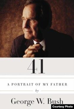 Libro 41 de George W. Bush sobre su padre.