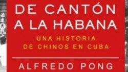 """""""De Cantón a La Habana. Una historia de chinos en Cuba"""""""
