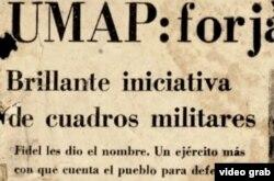 Las UMAP según eran presentadas por la prensa bajo control del régimen, en una imagen reproducida por el documental.