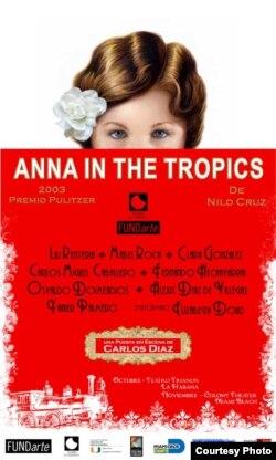 Cartel de Ana en el Trópico. Cortesía de FundArte.