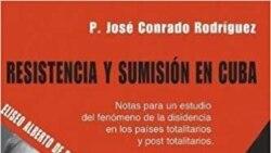 """Sacerdote cubano presenta libro """"Resistencia y sumisión en Cuba"""""""