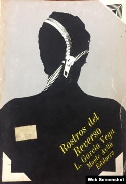 """""""Rostros del Reverso"""", de Lorenzo García Vega. Monte Ávila Editores, 1977."""