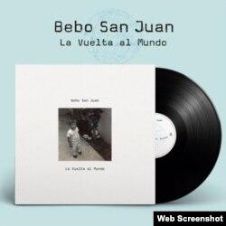 """portada del disco """"La vuelta al mundo"""", de bebo San Juan, alter ego del músico y actor cubano Emilio Aragón."""