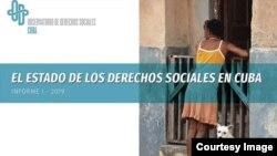"""Portada del estudio """"El Estado de los Derechos Sociales en Cuba"""", iniciativa del Observatorio Cubano de Derechos Humanos (OCDH), presentado el sábado en la Ermita de la Caridad en Miami."""