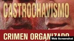 """Portada de """"Castrochavismo: Crimen organizado en las Américas"""", de Carlos Sánchez Berzaín. (Captura de imagen/Amazon.com)"""