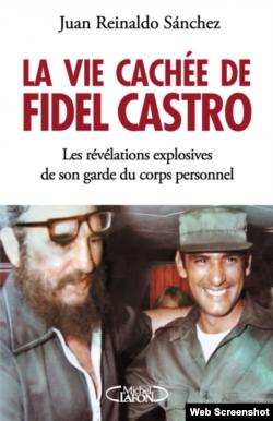 """Carátula de """"La Vida Oculta de Fidel Castro"""", ediciones Michel Lafon"""