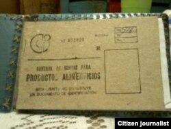 Reporta Cuba. Libreta de racionamiento.