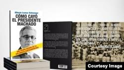 Un libro clave acerca de la caída del gobierno del general Gerardo Machado.