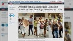 Arrestos y multas contra las Damas de Blanco en otra jornada represiva en Cuba