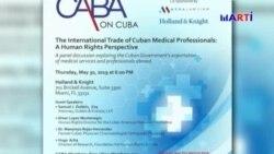 Colegio de abogados cubanoamericanos abordará el tema de la comercialización de trabajadores de la salud cubanos