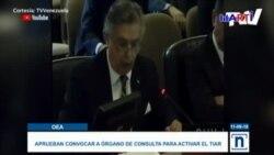 Aprueban en OEA aplicación del TIAR para Venezuela