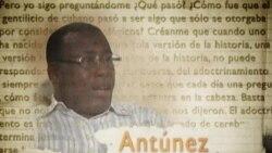 Especial | Jorge Luis García Pérez (Antúnez) En Sus Propias Palabras