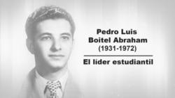 Pedro Luis Boitel: El líder estudiantil