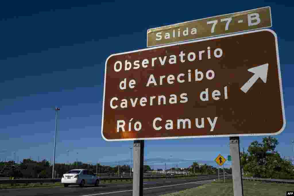 A través de las carreteras se anunciaba el rumbo hacia el Observatorio de Arecibo.