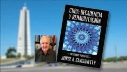 Nuevo libro de Jorge Sanguinetty recorre 6 décadas de subsistencia en Cuba