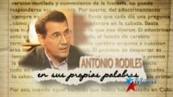 Antonio Rodiles : En Sus Propias Palabras